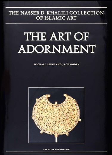 The Art of Adornment | Islamic Art | Publications | Khalili Collections